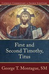 Catholic Commentary on Sacred Scripture: First and Second Timothy, Titus (CCSS)