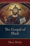 Catholic Commentary on Sacred Scripture: Gospel of Mark (CCSS)