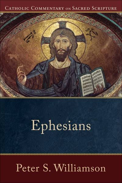 Ephesians - Catholic Commentary on Sacred Scripture