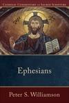 Catholic Commentary on Sacred Scripture: Ephesians (CCSS)
