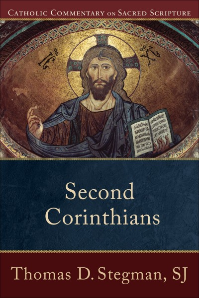 2 Corinthians - Catholic Commentary on Sacred Scripture