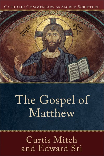 Catholic Commentary on Sacred Scripture: Gospel of Matthew (CCSS)