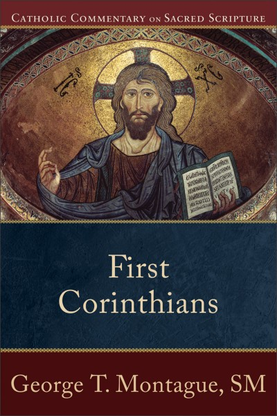 1 Corinthians - Catholic Commentary on Sacred Scripture
