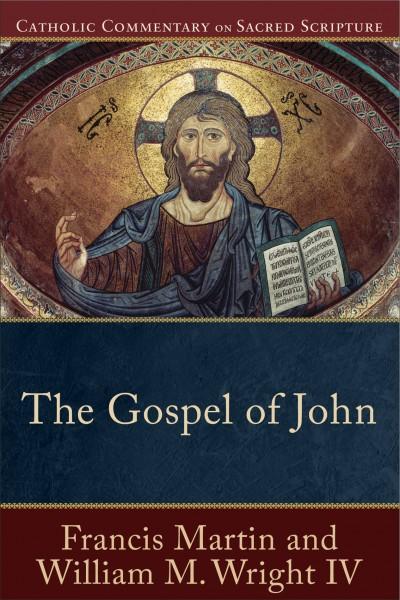 Gospel of John - Catholic Commentary on Sacred Scripture