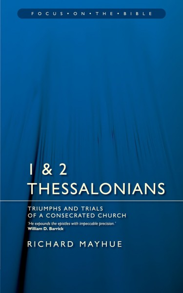 Focus on the Bible: 1 & 2 Thessalonians - FB