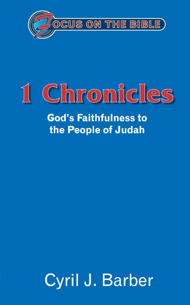 Focus on the Bible: 1 Chronicles - FB