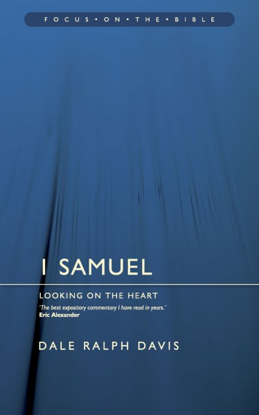 Focus on the Bible: 1 Samuel - FB