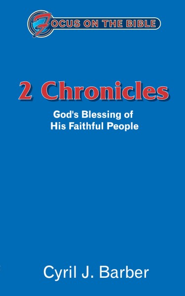 Focus on the Bible: 2 Chronicles - FB
