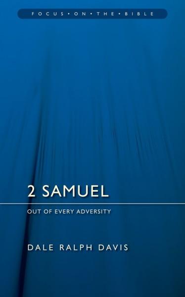 Focus on the Bible: 2 Samuel - FB
