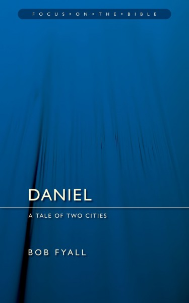 Focus on the Bible: Daniel - FB