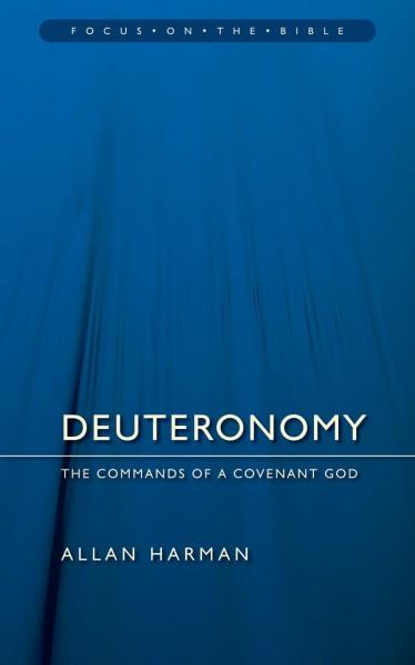 Focus on the Bible: Deuteronomy - FB