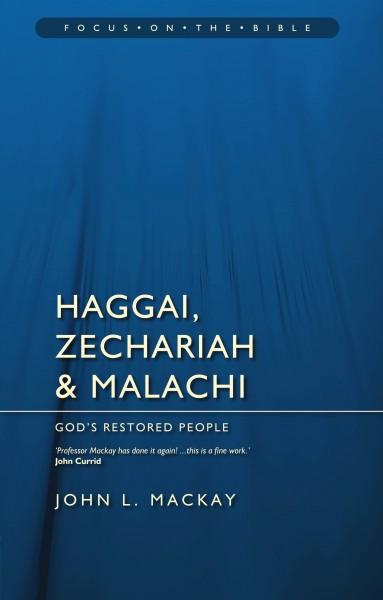 Focus on the Bible: Haggai, Zechariah, and Malachi  - FB