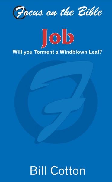 Focus on the Bible: Job (Cotton 2000) - FB