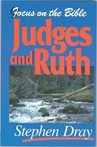 Focus on the Bible: Judges & Ruth (Dray 1997) - FB