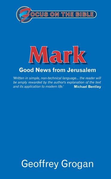 Focus on the Bible: Mark - FB