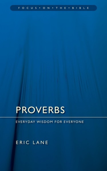Focus on the Bible: Proverbs - FB