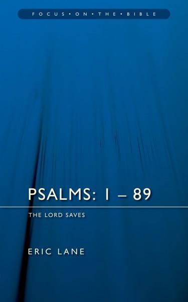Focus on the Bible: Psalms 1-89 - FB