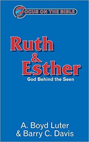 Focus on the Bible: Ruth & Esther (Luter/Davis 2003)  - FB