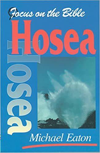 Focus on the Bible: Hosea (Eaton 2001) - FB