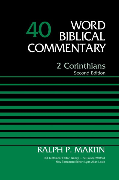 Word Biblical Commentary: Volume 40: Revised 2 Corinthians (WBC)