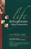 Life Application Bible Commentary (1 & 2 Peter, Jude)