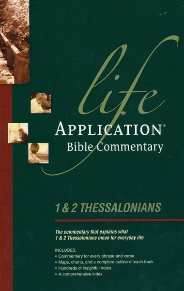 Life Application Bible Commentary (1 & 2 Thessalonians)