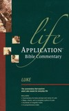 Life Application Bible Commentary (Luke)