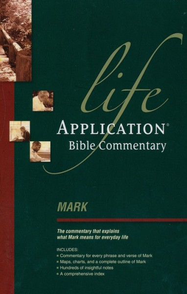 Life Application Bible Commentary (Mark)