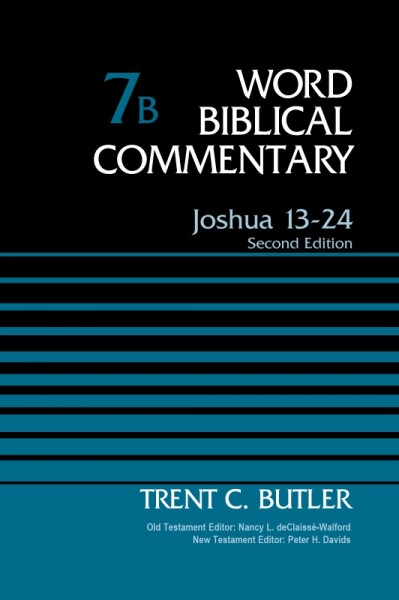Word Biblical Commentary: Volume 7B: Joshua 13-24, Rev. Ed. (WBC)