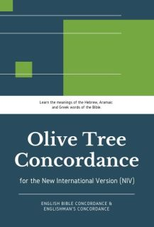 Olive Tree NIV Concordance with NIV (Englishman's and English Bible Concordance)