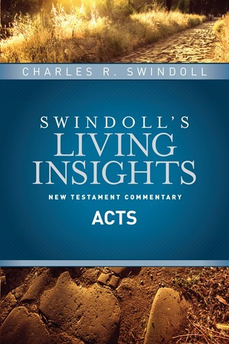 Swindoll's Living Insights: Insights on Acts (Vol. 5)