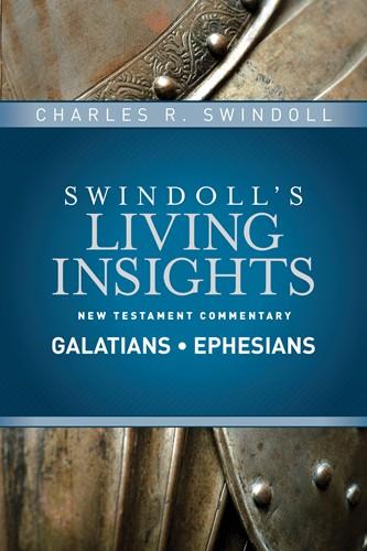 Swindoll's Living Insights: Insights on Galatians, Ephesians (Vol. 8)