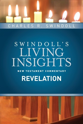 Swindoll's Living Insights: Insights on Revelation (Vol. 15)