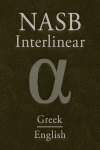 NASB Greek-English Interlinear New Testament