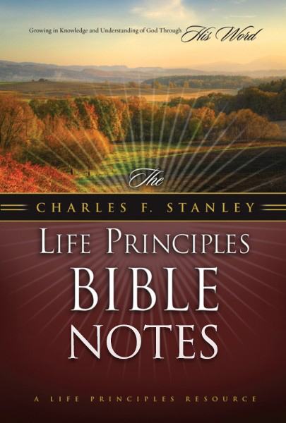Charles F. Stanley Life Principles Bible Notes