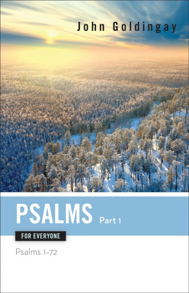 Psalms - Part 1: For Everyone Commentary Series