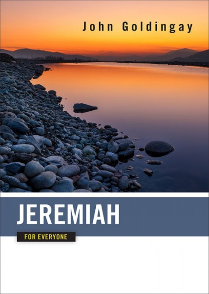 Jeremiah: For Everyone Commentary Series