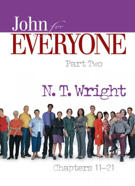 John - Part 2: For Everyone Commentary Series