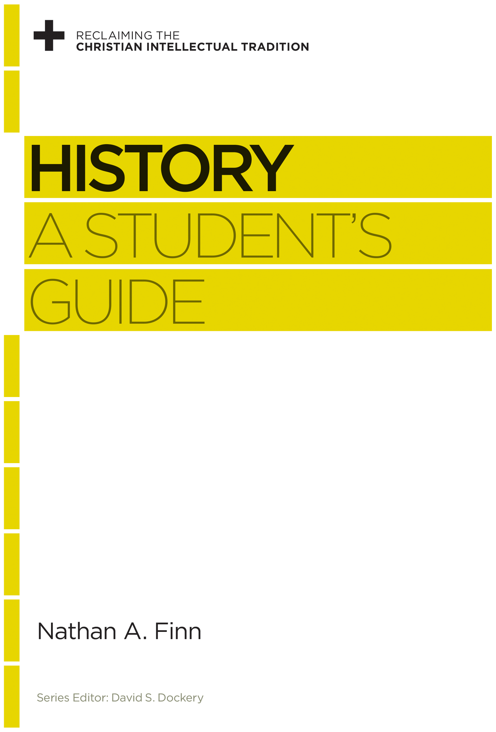 History A Student's Guide