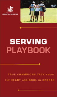 Serving Playbook: True Champions Talk about the Heart and Soul in Sports