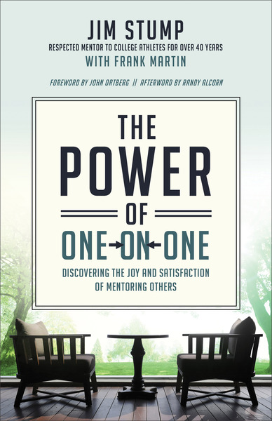The Power of One-on-One Discovering the Joy and Satisfaction of Mentoring Others