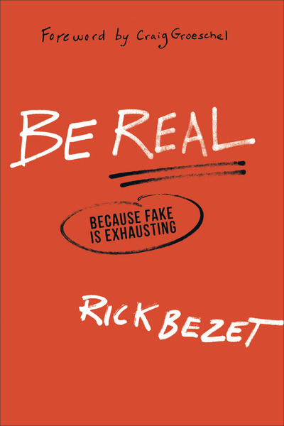 Be Real Because Fake Is Exhausting
