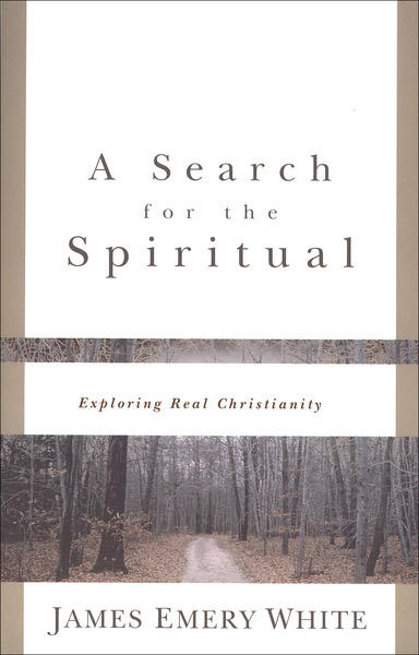 A Search for the Spiritual Exploring Real Christianity