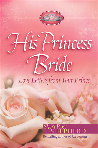 His Princess Bride Love Letters from Your Prince