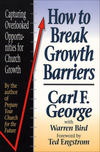 How to Break Growth Barriers Capturing Overlooked Opportunities for Church Growth