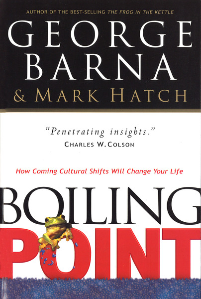 Boiling Point How Coming Cultural Shifts Will Change Your Life