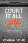 Count It All Joy: Discover a Happiness That Circumstances Cannot Change