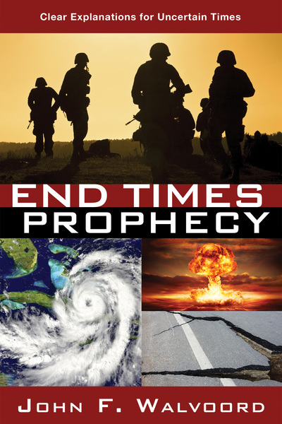 End Times Prophecy Ancient Wisdom for Uncertain Times
