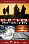 End Times Prophecy: Ancient Wisdom for Uncertain Times