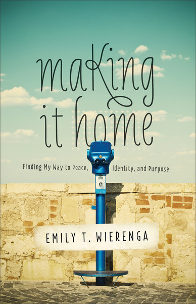 Making It Home Finding My Way to Peace, Identity, and Purpose
